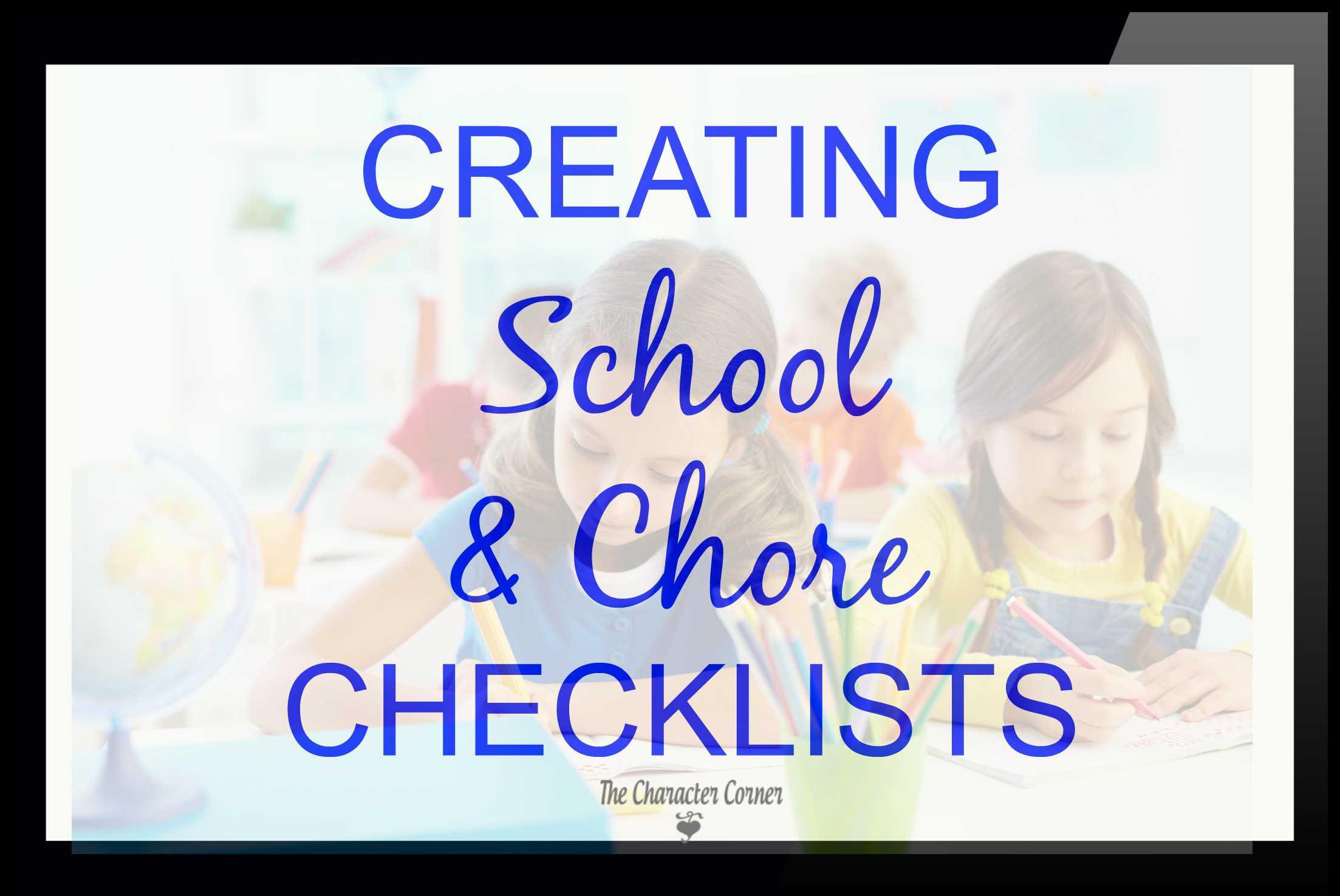 Creating school & chore checklists