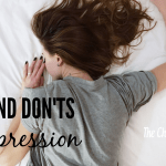 DO's and DON'Ts of Depression