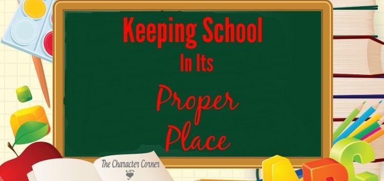 Keeping School In Its' Proper Place