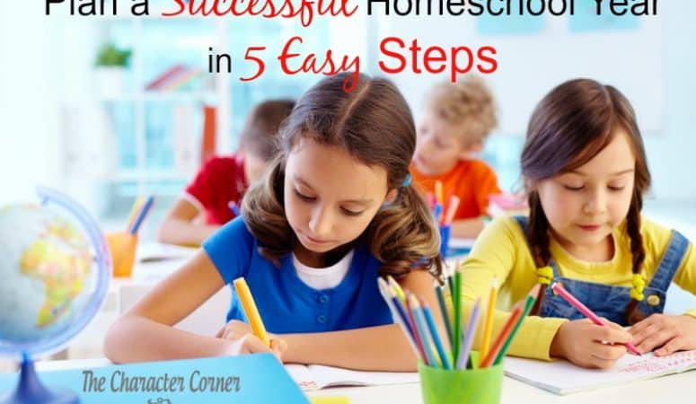 Plan A Successful Homeschool Year In 5 Easy Steps
