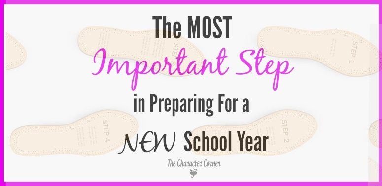 The Most Important Step in Preparing for a New School Year
