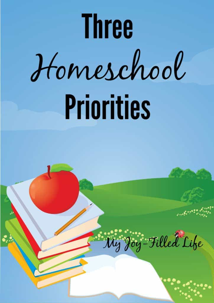 Three Homeschool Priorities