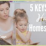 5  Keys To a Happy Homeschool