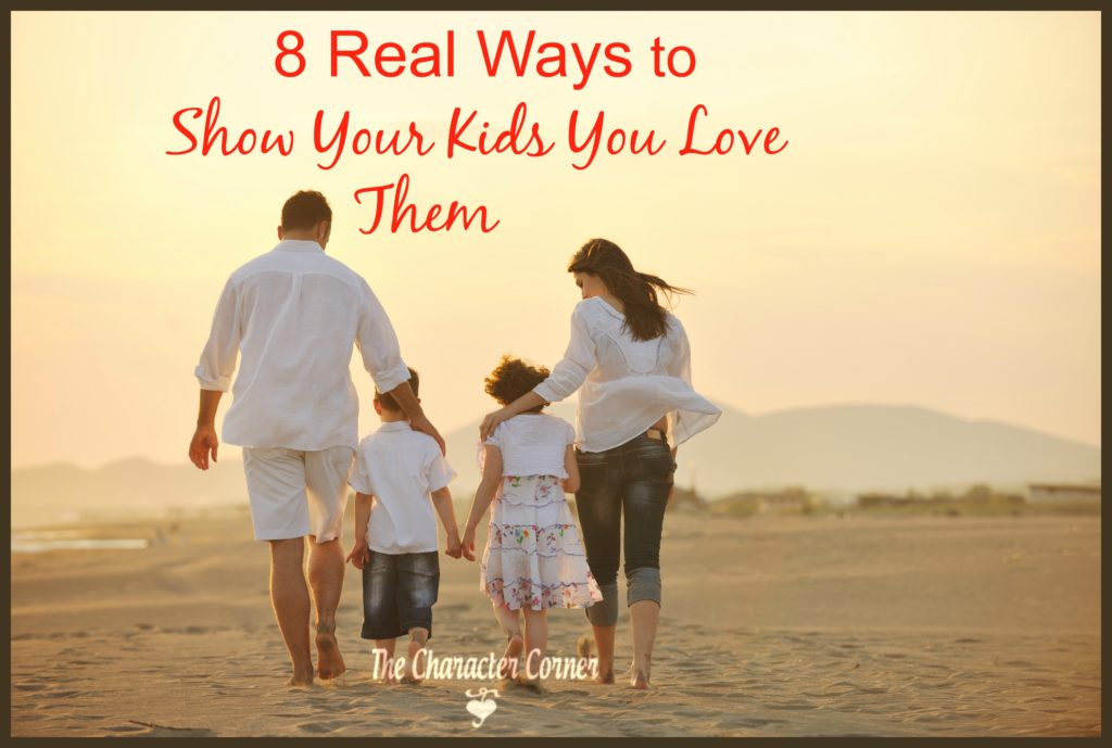 8 real ways to show kids you love them