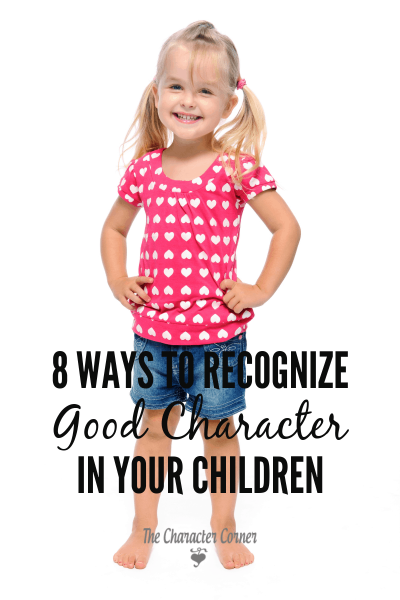 how to recognize good character in your children