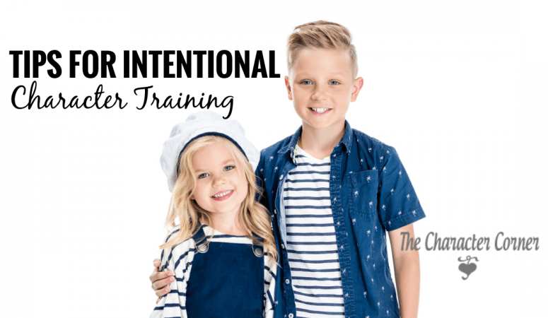 Tips For Intentional Character Training