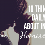 10 Things To Daily Pray About In Your Homeschooling