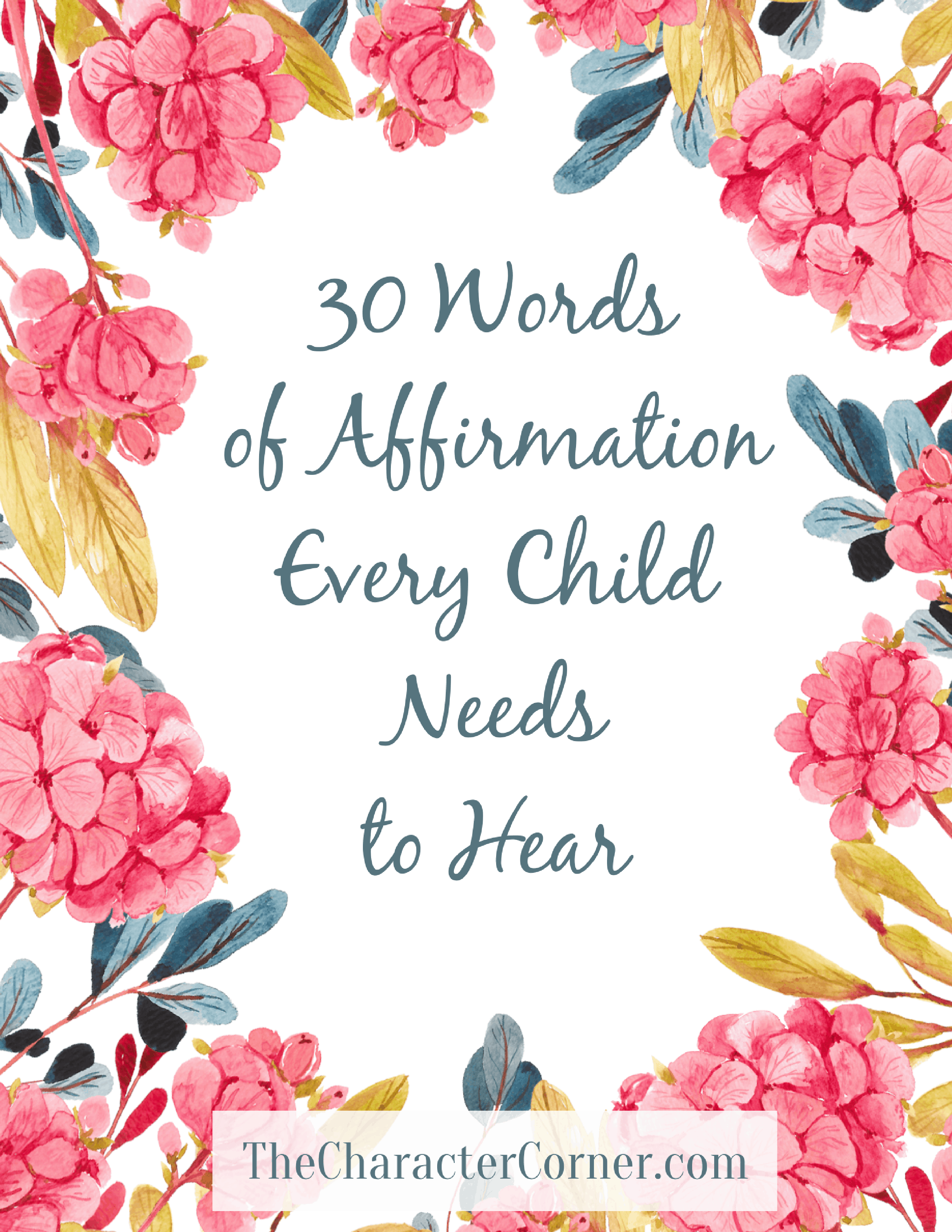 Words of affirmation our children need