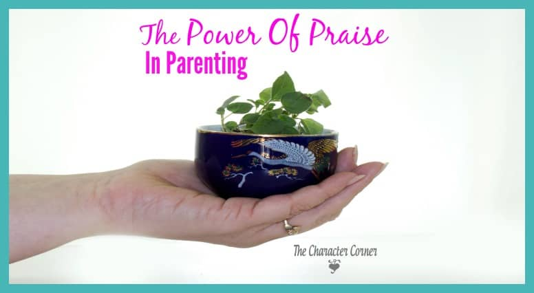 power of praise in parenting