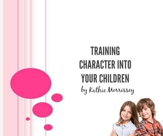 Training Character Into Your Children Free Webinar