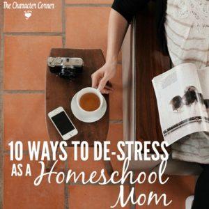 10-ways-to-de-stress-as-a-homeschool-mom-t