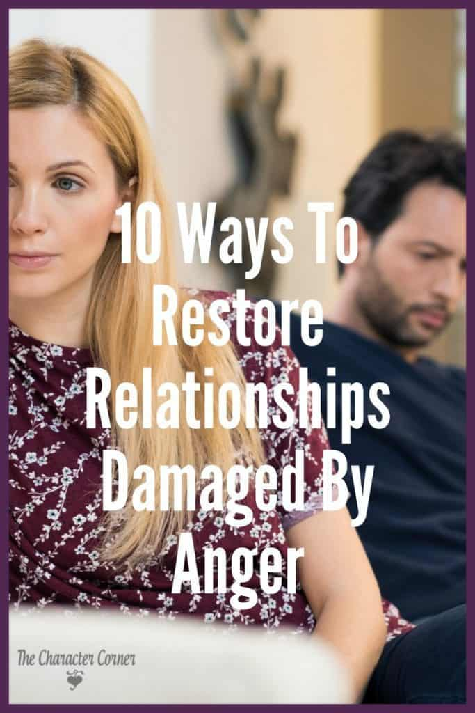 restore relationships damaged by anger