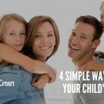 4 Simple Ways You Can Win Your Child's Heart