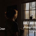 Guilt and Depression – Homeschooling & Hormones 3