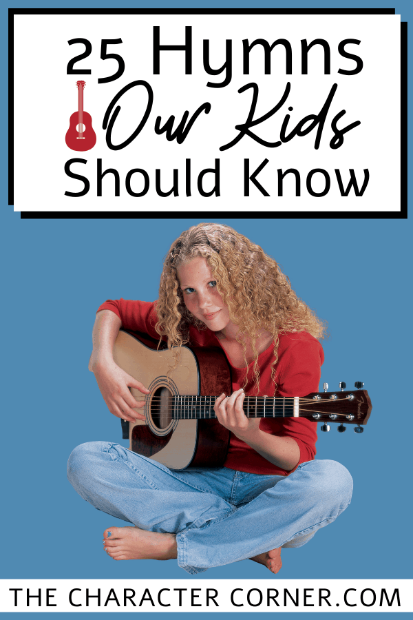 Girl Playing Guitar Learn 25 Hymns Our Kids Should Know on The Character Corner