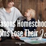 6 Reasons Homeschool Moms Lose Their Joy