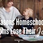6 Reasons Homeschooling Moms Lose Their Joy