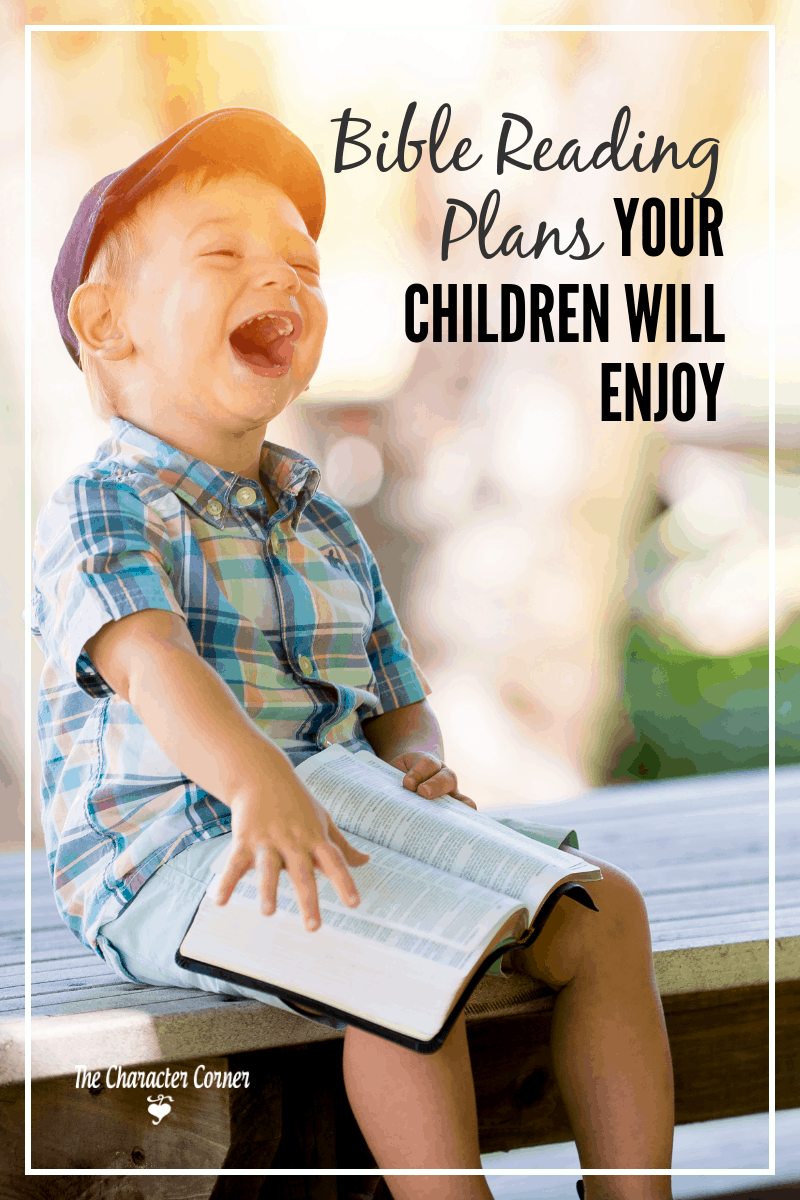 Bible reading plans your children will enjoy