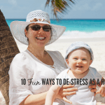 10 Fun Ways To De-Stress As A Homeschool Mom