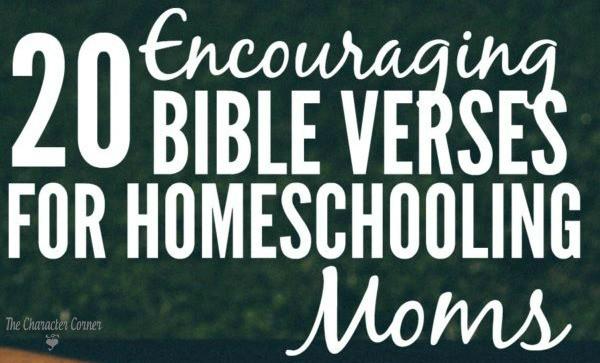 20 Encouraging Bible Verses For Homeschooling Moms