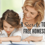 8 Secrets to STRESS FREE Homeschooling