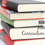 How To Choose Homeschool Curriculum Like a Pro