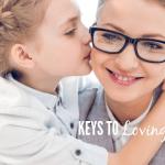 Keys To Loving Discipline