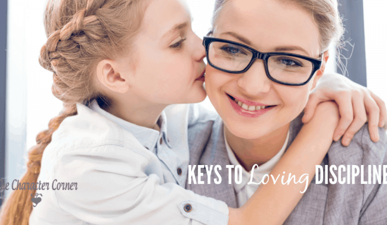 Keys To Loving Discipline