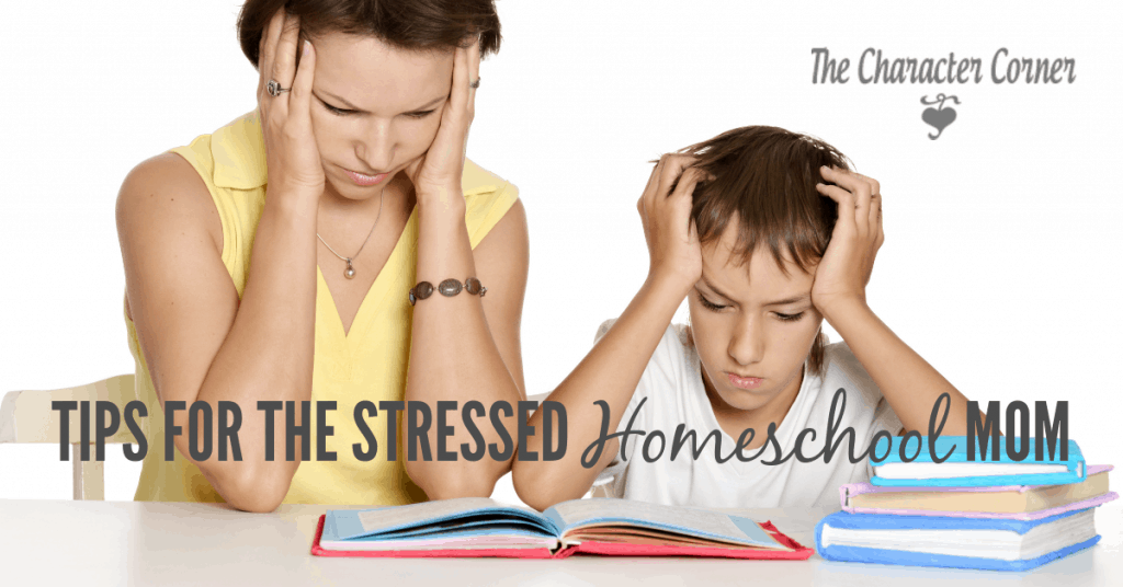 Tips for the stressed homeschool mom