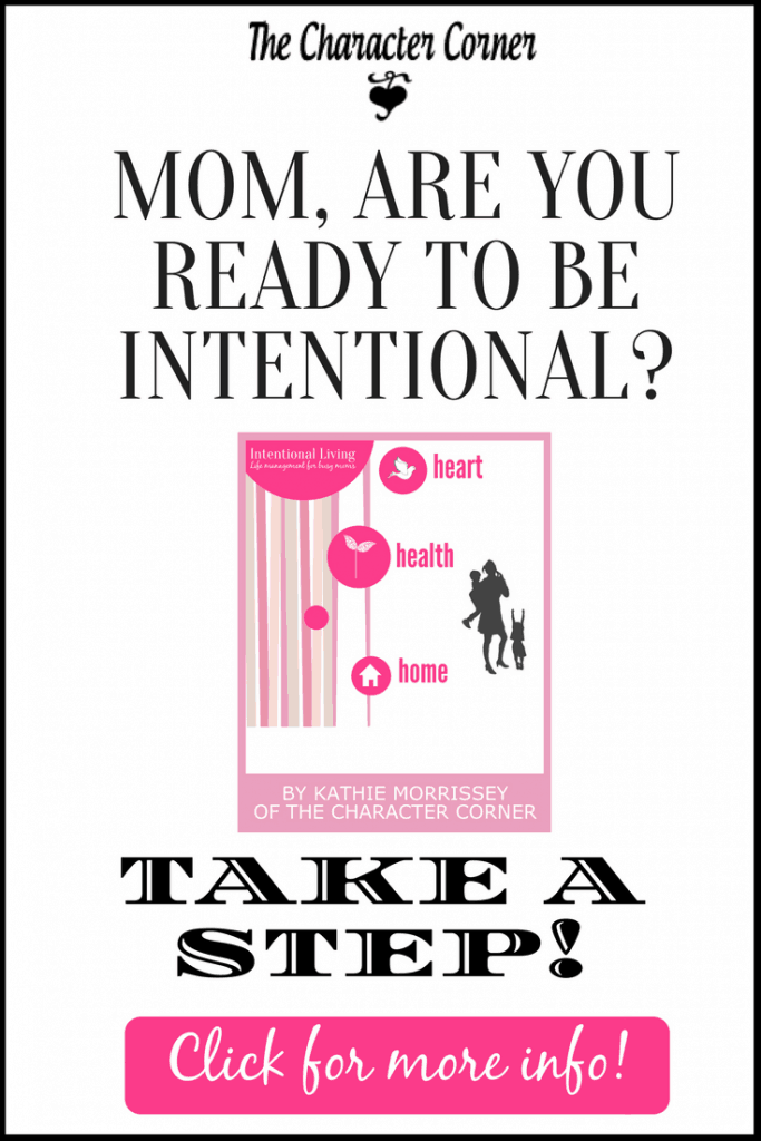 Intentional Living - Life Management for Busy Moms