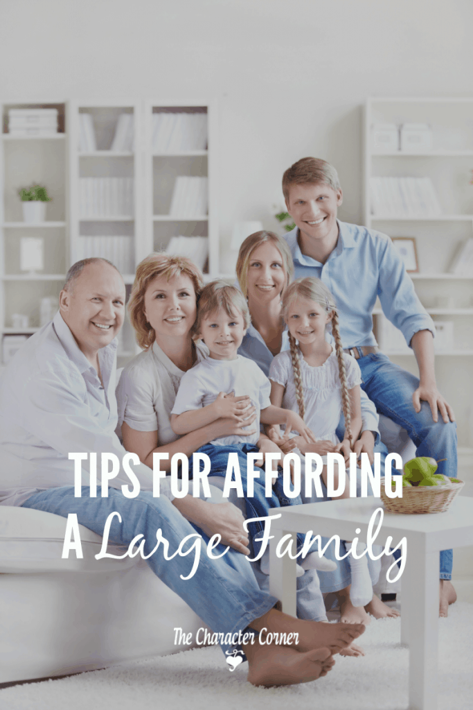 Practical tips for affording a large famiy,. Remember that God is faithful to provide