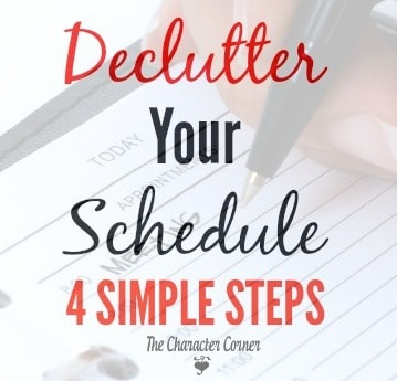 4 Simple Steps To Declutter Your Schedule