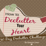 How To Declutter Your Heart