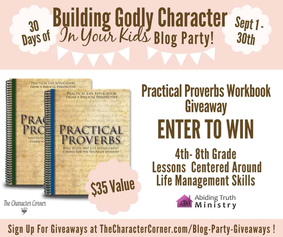 Practical Proverbs Giveaway Building Godly Character Blog Party Image