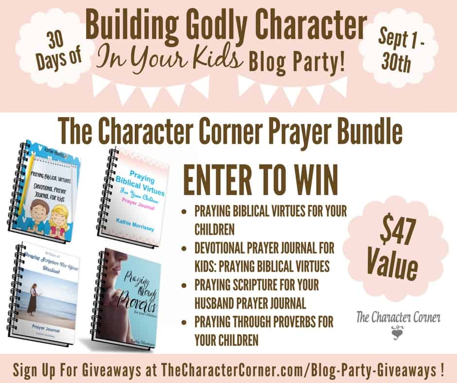 Giveaway Prayer Bundle Building Godly Character Blog Party