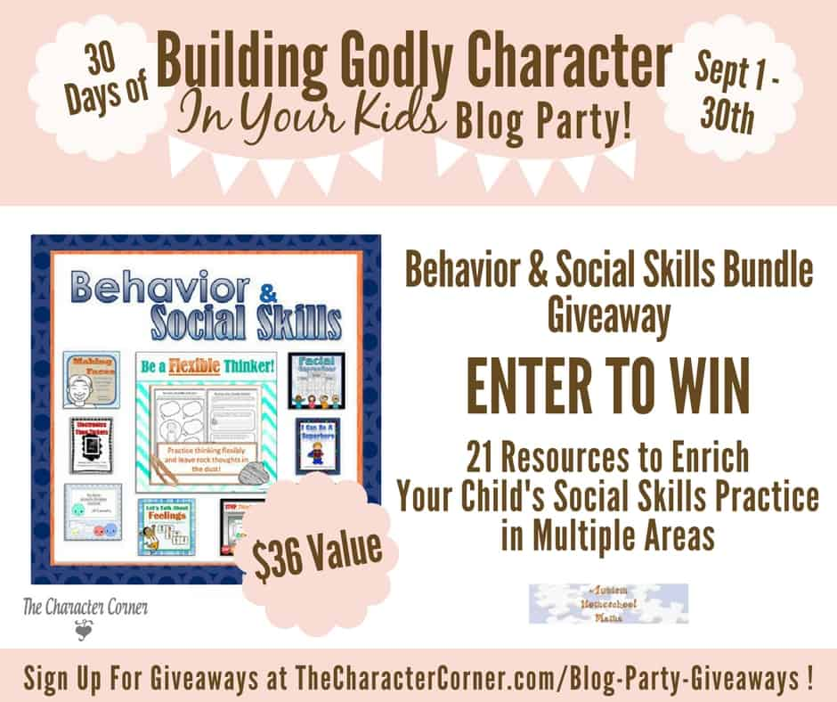 3 Behavior & Social Skills Giveaway Building Godly Character Blog Party Image