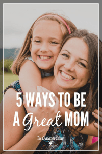 Ways to be a great mom