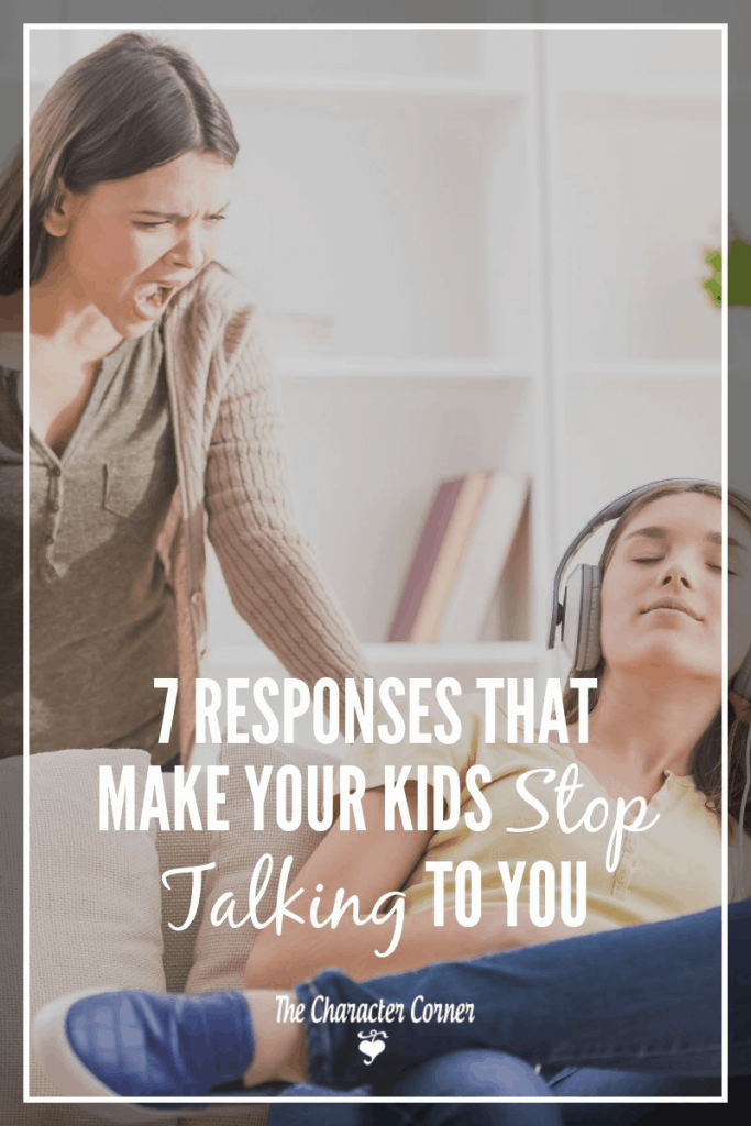responses that make your kids stop talking to you