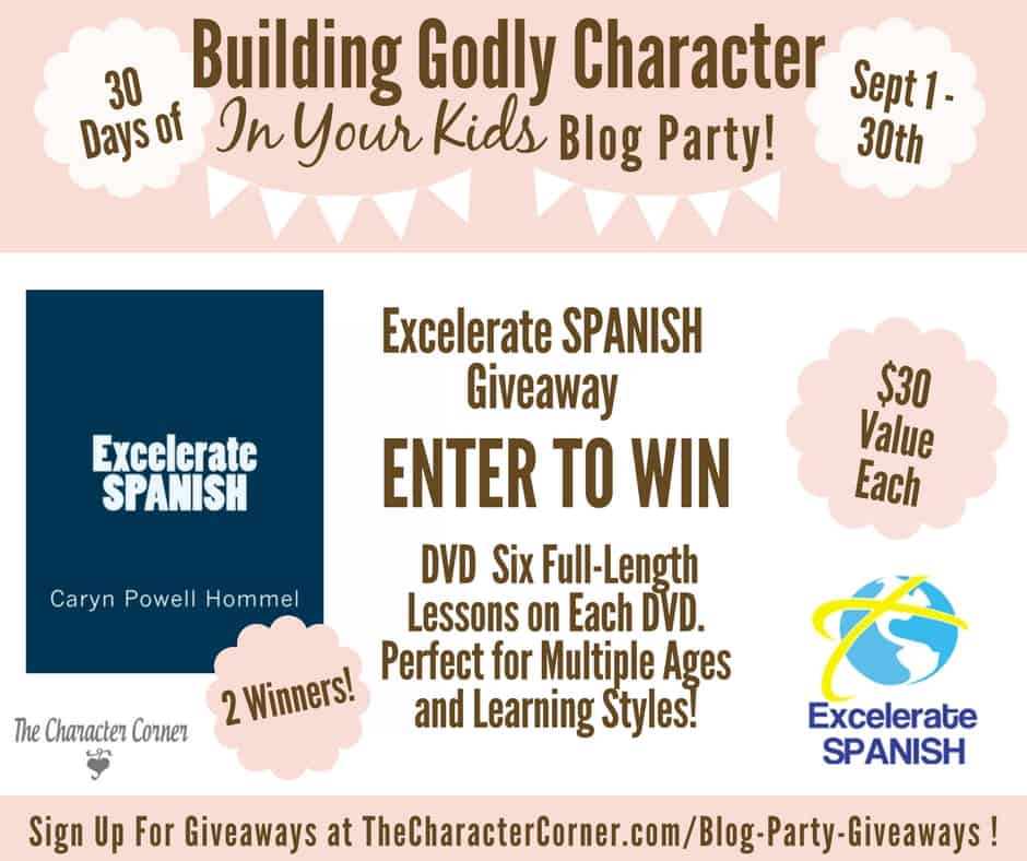 Excelerate Spanish Giveaway Building Godly Character Blog Party Image