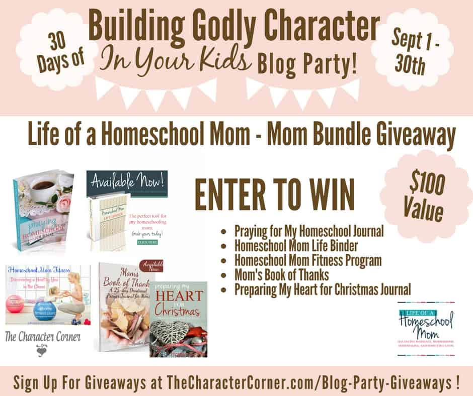 Mom Bundle Giveaway Building Godly Character Blog Party Image