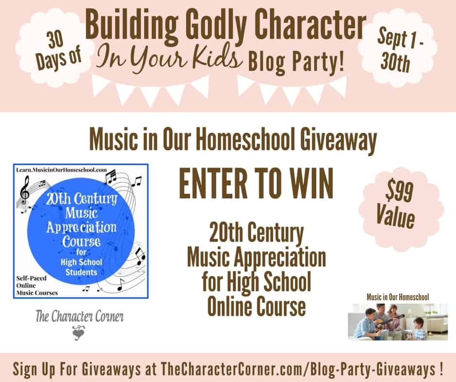 Music in Our Homeschool Giveaway Building Godly Character Blog Party Image