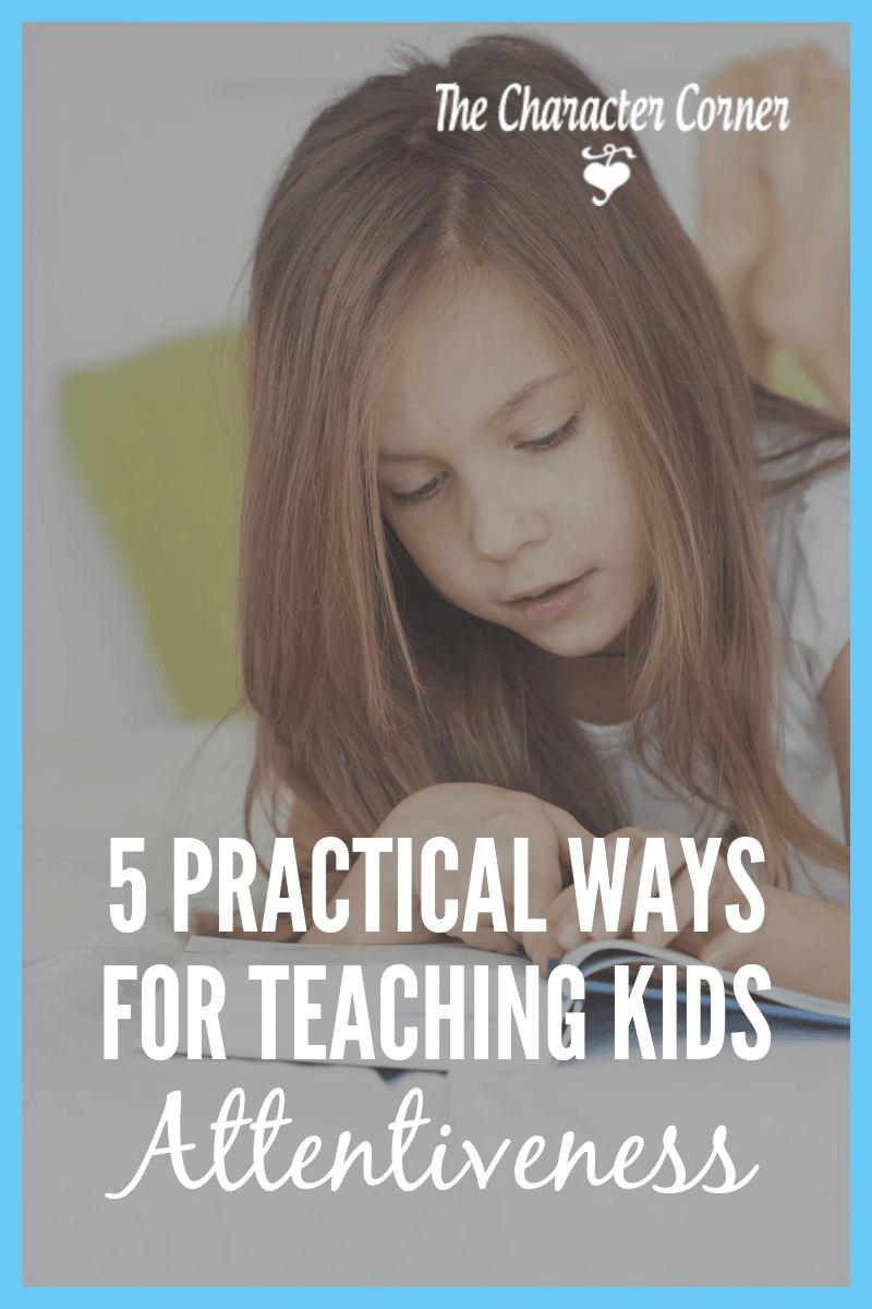 teaching kids attentiveness