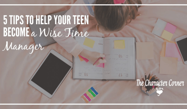 5 Tips to Help Your Teen Become A Wise Time Manager