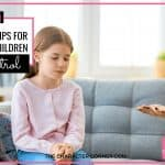 7 Practical Tips for Teaching Children Self-Control