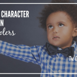 9 Tips for Character Training In Preschoolers