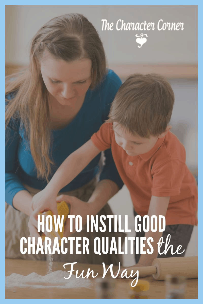 how to instill good character qualities