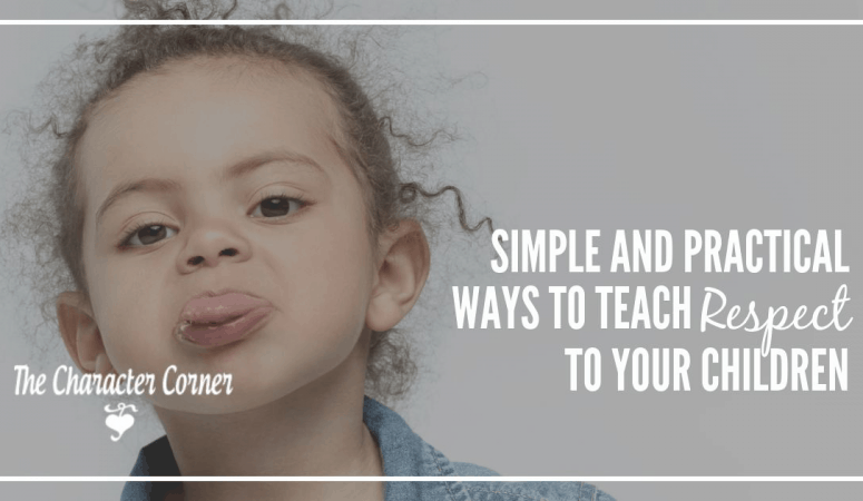 Simple and Practical Ways to Teach Respect to Your Children