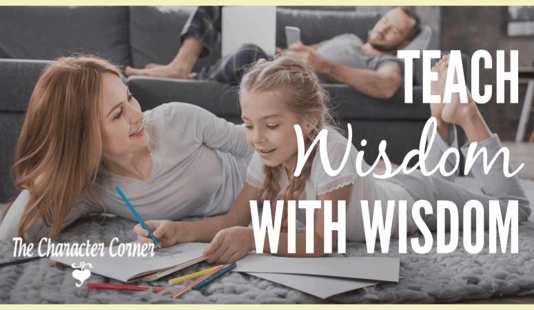 Teach Wisdom with WISDOM
