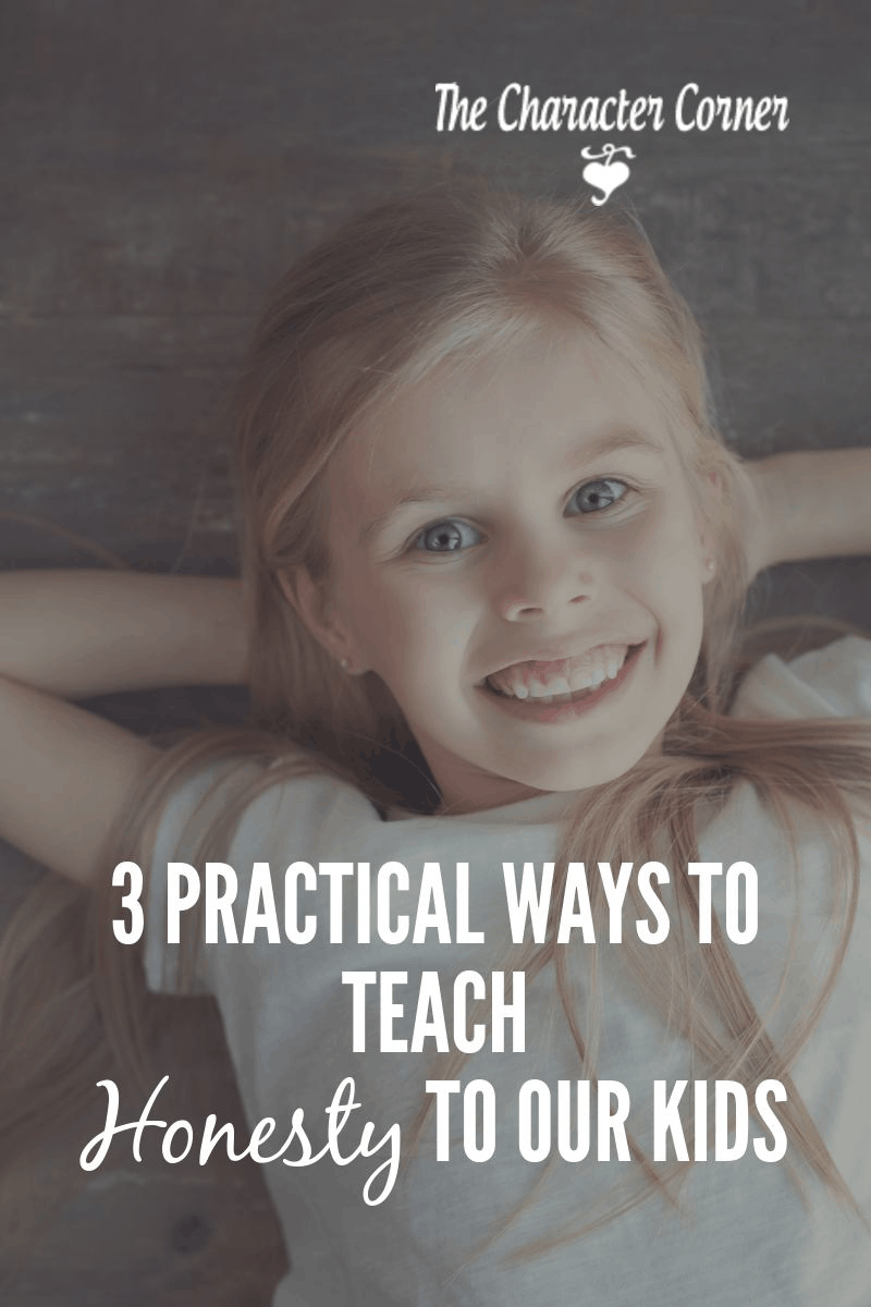 Little Girl Smiling Text on Image Reads: Three Practical Ways to Teach Honesty To Our Kids