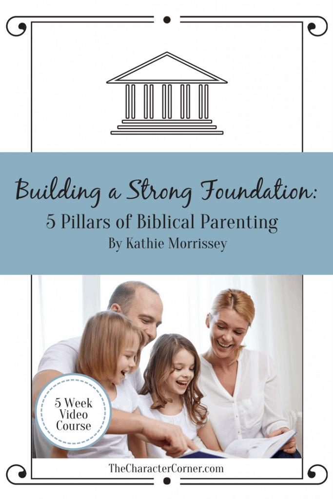 5 pillars of Biblical Parenting